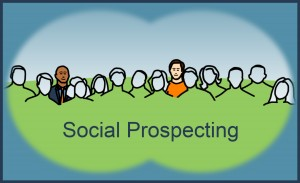 Social Prospecting – how to use LinkedIn to Find New Customers