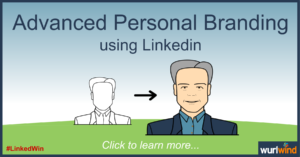 LinkedIn Lead Generation Advanced Personal Branding Mark Stonham Wurlwind