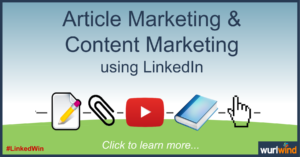 LinkedIn Lead Generation Article Marketing Mark Stonham Wurlwind