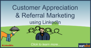 LinkedIn Lead Generation Referral Marketing Mark Stonham Wurlwind