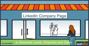 LinkedIn Lead Generation LinkedIn Company Page Image Mark Stonham Wurlwind