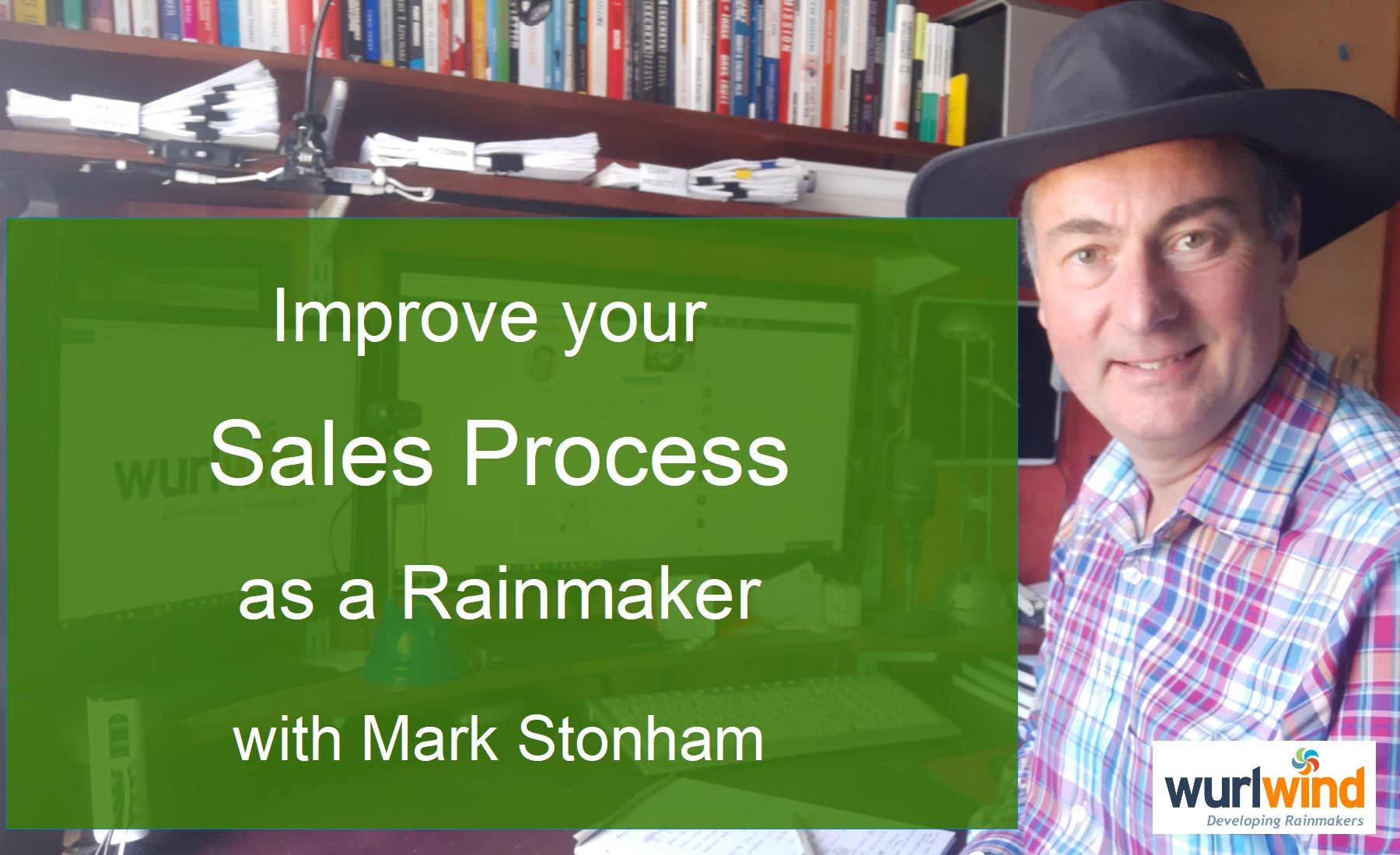Rainmaker Improve Sales Process with Mark Stonham
