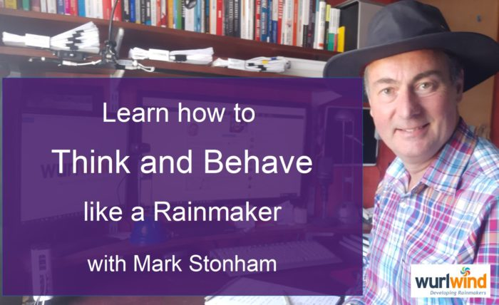 Rainmaker Think and Behave with Mark Stonham