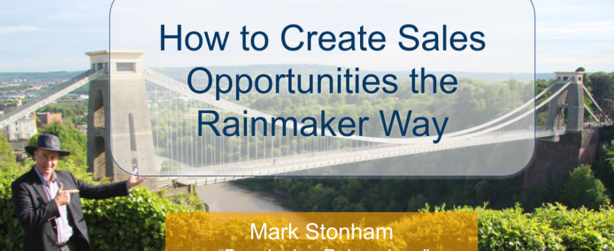Create Sales Opportunities the Rainmaker Way
