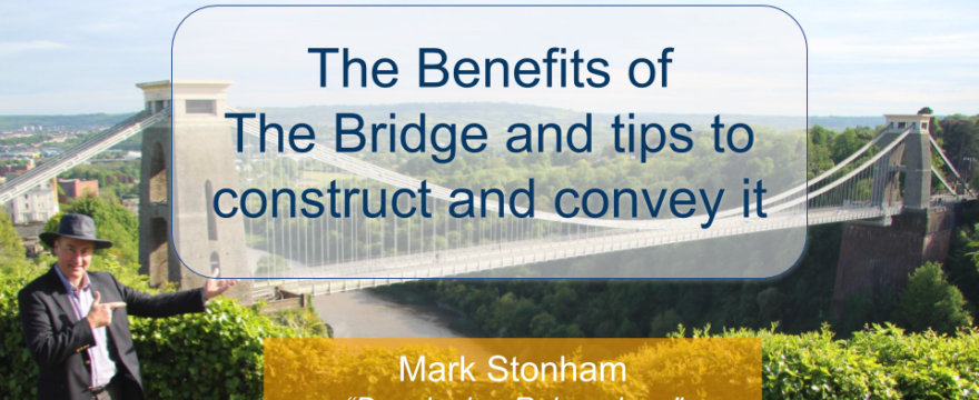 The Benefits of The Bridge and tips to construct and convey it