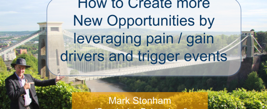 How to Create more New Opportunities Mark Stonham Rainmaker Briefing
