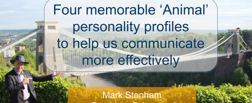 Personality Profiles and Communication Styles Mark Stonham Rainmaker Briefing