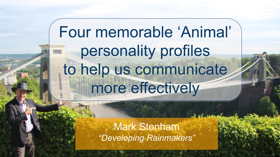 Four memorable Personality Profiles and Communication Styles