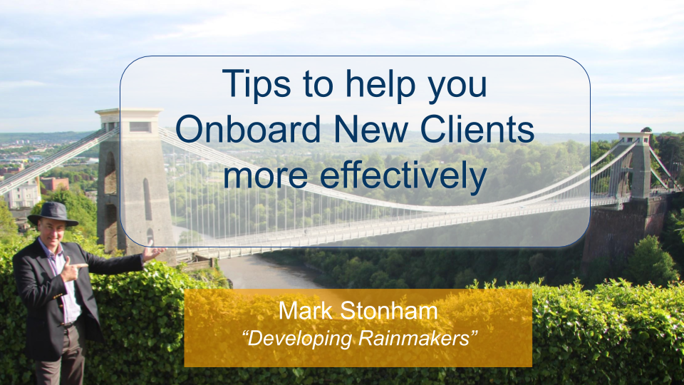 Tips to Onboard New Clients effectively